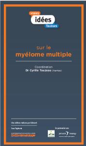 DOC03 - Idées vraies fausses sur le myélome