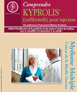 IMF10-Comprendre KYPROLIS® (carfilzomib) pour injection