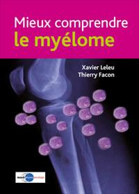 """Livret """"Mieux comprendre le myélome"""""""