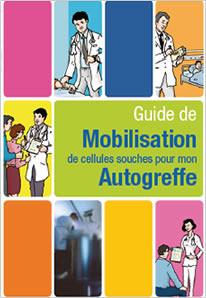 Guide de Mobilisation & collecte de cellules souches pour mon autogreffe (CHU Tours)